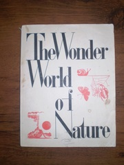 The Wonder World of Nature книга на английском языке 1970 г.